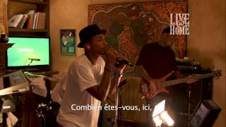 N*E*R*D - Pharrell Williams - Live@Home - Part 3 - Party People, Lapdance, Hot'n'fun,