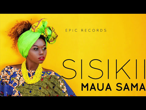 Maua Sama - Sisikii (Audio Video) Sms SKIZA 7610911 To 811