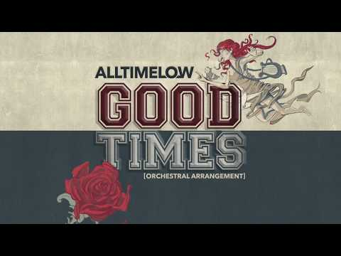All Time Low: Good Times [Orchestral Arrangement] (видео)