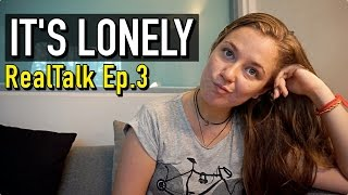 LONELINESS: THE TRUTH ABOUT LONG TERM TRAVEL | RealTalk Ep.3 full download video download mp3 download music download