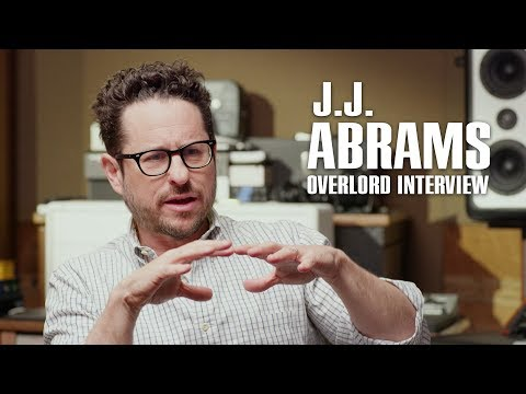 J.J. ABRAMS in Interview about Overlord