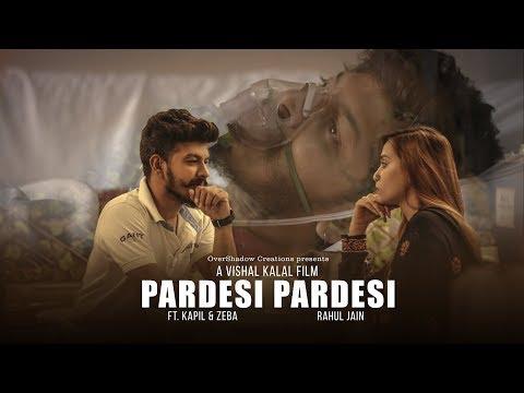 Video Pardesi Pardesi | Aamir Khan | Kapil | Rahul Jain | Unplugged Cover | Pehchan Music | OverShadow download in MP3, 3GP, MP4, WEBM, AVI, FLV January 2017