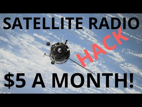 Hack for SiriusXM Satellite Radio for $5 a month!