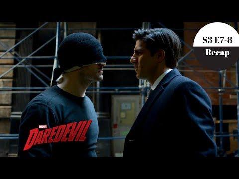 Daredevil - Season 3 Episode 7 & 8 Recap - Spoilers