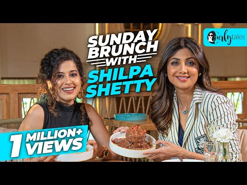 Sunday Brunch With Shilpa Shetty Kundra X Kamiya Jani | Curly Tales