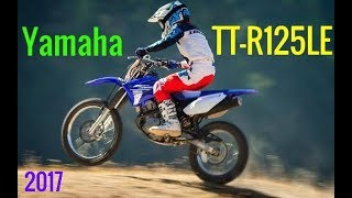 4. AWESOME! 2017 Yamaha TT R125LE Review