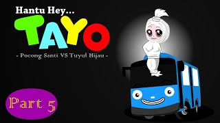 Video Hantu TAYO part 5  - Pocong Santi vs Tuyul - Kartun horor lucu MP3, 3GP, MP4, WEBM, AVI, FLV Januari 2019