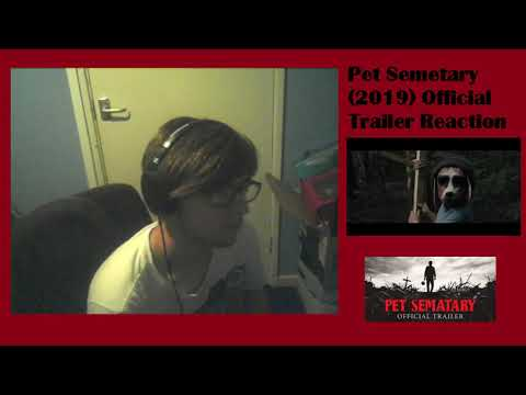 Pet Sematary Official Trailer REACTION