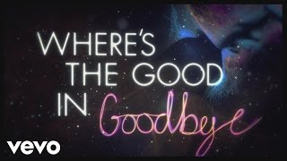 Video The Script - No Good In Goodbye (Lyric Video) MP3, 3GP, MP4, WEBM, AVI, FLV April 2018