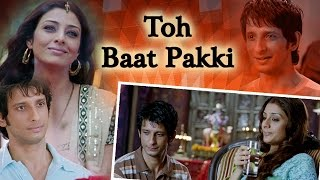 Video Toh Baat Pakki - Tabu - Ayub Khan - Sharman Joshi - Yuvika Chaudhary - Comedy Movie MP3, 3GP, MP4, WEBM, AVI, FLV September 2018