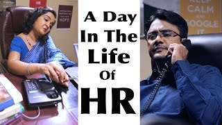 A day in the Life of HR  Put Chutney A Culture Machine Production The most talked about department in any organization.