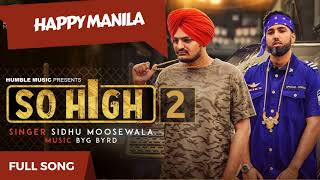 Download Lagu So High 2 Happy Manila   SIDHU MOOSE WALA   Byg Byrd   Funny Punjabi Song   New Punjabi Songs 2017 Mp3
