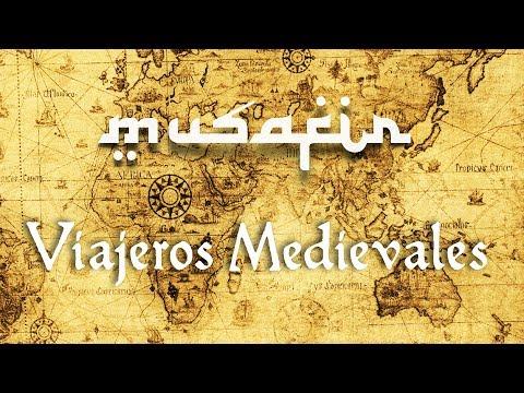 Todos los Tonos y Ayres - Veterum Mvsicae. Musafir, Viajeros medievales