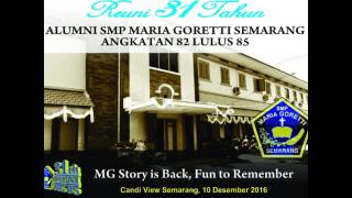 Video Reuni 31th Alumni SMP MARIA GORETTI Semarang Angkatan Lulus 85, 10 Desember 2016 # Part 3 MP3, 3GP, MP4, WEBM, AVI, FLV Desember 2017