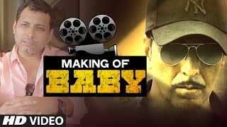Making Of BABY (Full Video)   Akshay Kumar, Neeraj Pandey   T-Series
