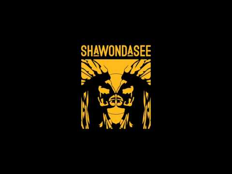 Shawondasee - Someone Good