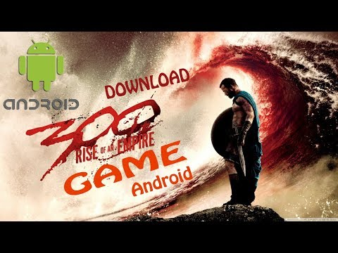 300 : RISE OF AN EMPIRE Game Download ( ANDROID )