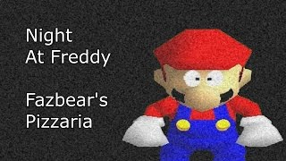 SM64 Bloopers: Night at Freddy Fazbear's Pizzaria (Act I)