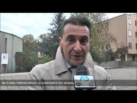 08/11/2019 | PERTINI, D'ESTE: «IL QUARTIERE E' PIU' SICURO»