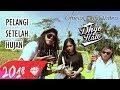 PELANGI SETELAH HUJAN  Feat Andreas (Official Music Video HD)