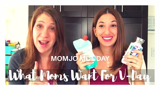 What moms REALLY want for Valentine's Day