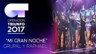 MI GRAN NOCHE - Grupal | OT 2017 | OT Final