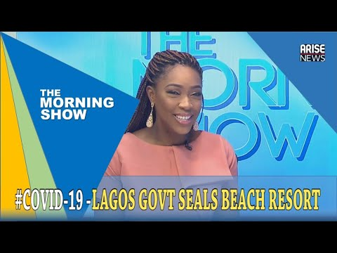 Lagos State Government Seals Four Beach Resorts + Ngige vs Faleke -What's Trending