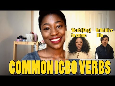 Learn Igbo: Common Verbs (Imo and Anambra dialects)