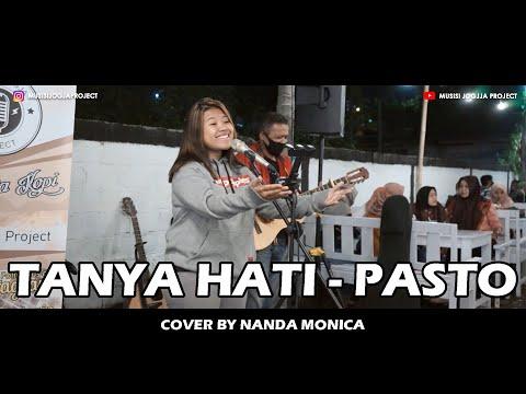 PASTO - TANYA HATI (COVE RLIRIK) BY NANDA MONICA