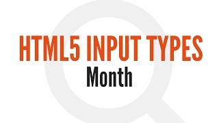 HTML5 Input Types: Month (9/14)
