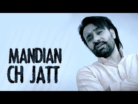 Mandian Ch Jatt – Babbu Maan – Full Video – 2014 – Latest Punjabi Songs