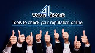 Tools to Check Your Reputation Online | Value4Brand