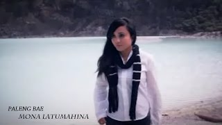 Video MONA LATUMAHINA - PALENG BAE (Official Music Video) MP3, 3GP, MP4, WEBM, AVI, FLV Juli 2018