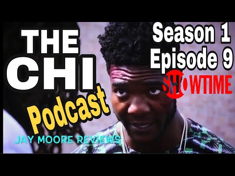 THE CHI SEASON 1 EPISODE 9 AUDIO ONLY