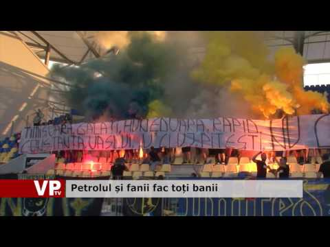 Petrolul și fanii fac toți banii