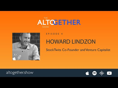 Howard Lindzon - StockTwits Co-Founder, VC, and Definitive OG
