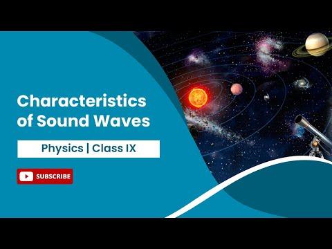Characteristics of sound wave