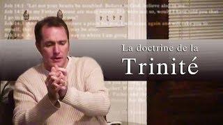 LA DOCTRINE DE LA TRINITÉ