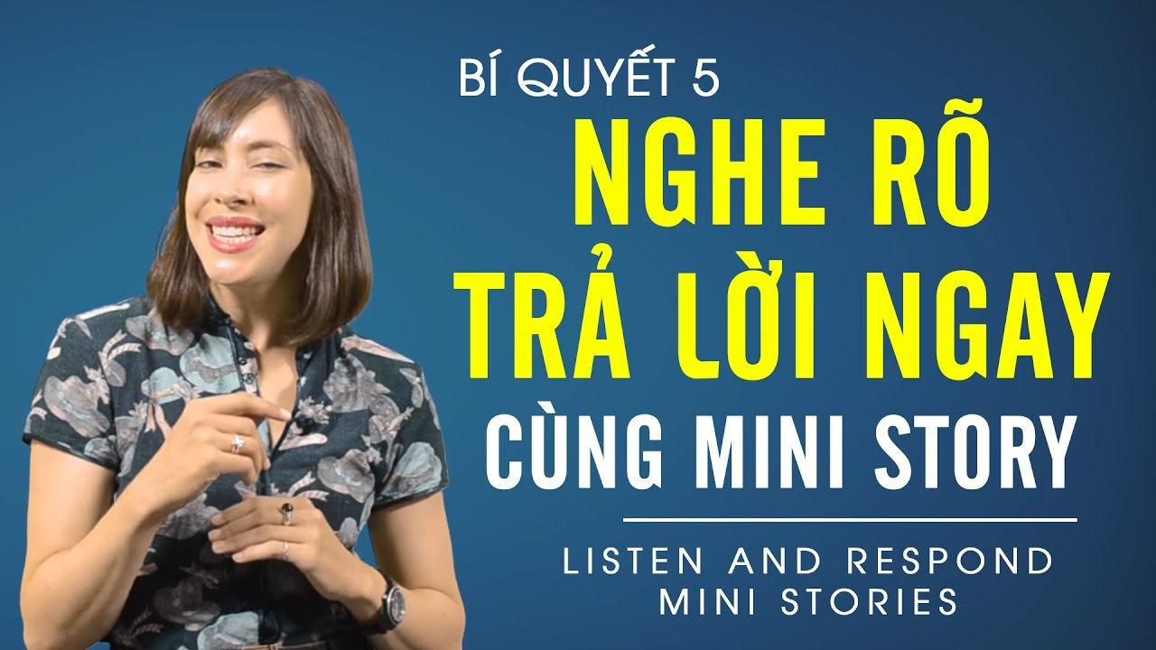 8 Bí quyết học tiếng Anh hiệu quả tập 5 - Nghe rõ trả lời ngay cùng Mini Story