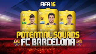 POTENTIAL FIFA 16 FC BARCELONA SQUAD! - MESSI, SUÁREZ, NEYMAR & MORE! | FIFA Ultimate Team, neymar, neymar Barcelona,  Barcelona, chung ket cup c1, Barcelona juventus