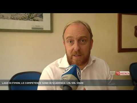 LAGO DI FIMON, LE COMPETENZE SONO IN SCADENZA | 26/09/2020