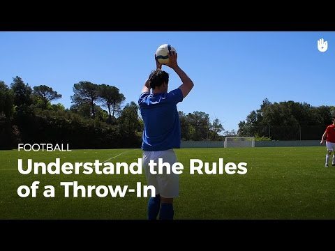 Learn The Rules Of A Soccer Throw In | Football