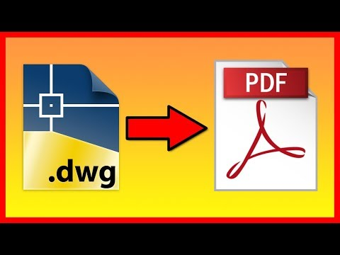 How To Convert AutoCAD DWG To A PDF File - Tutorial