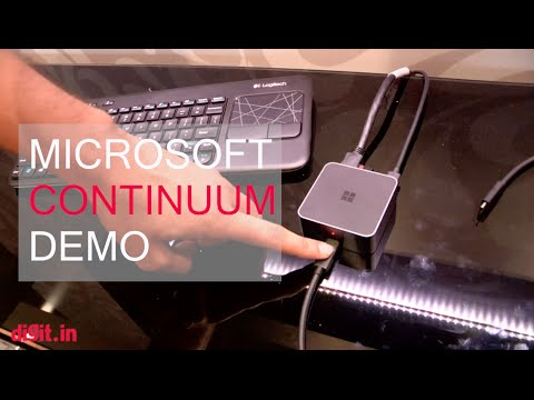Microsoft Continuum for Windows 10 Demo | Digit.in