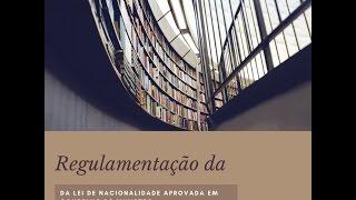 Regulamentação da Lei da Nacionalidade Portuguesa