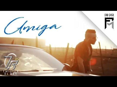 Amiga - Twister El Rey (Video Lyric)