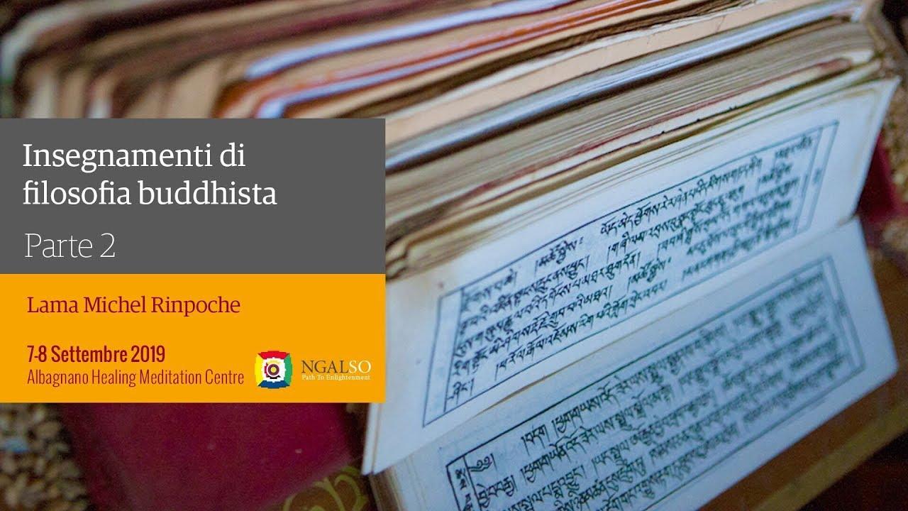 Insegnamenti di filosofia buddhista con Lama Michel Rinpoche: 'Gli insegnamenti del Maestro Atisha' (italiano) - parte 2
