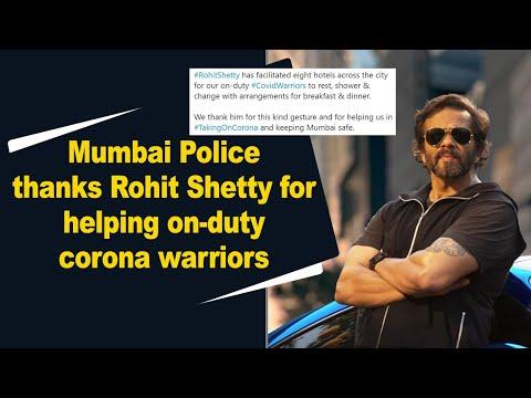 Mumbai Police thanks Rohit Shetty for helping on duty corona warriors