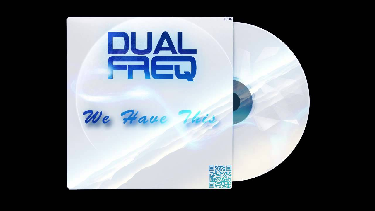 DualFreq - We Have This (Original Bootleg Mix)