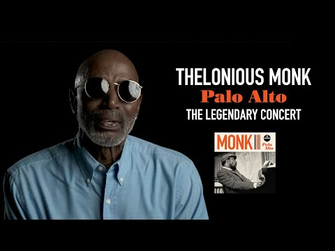 Thelonious Monk – Palo Alto (The Legendary Concert, Available July 31, 2020)